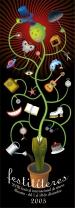 festival internacional de títeres 2005. Publicado en el libro Growing graphics, editorial Index book.