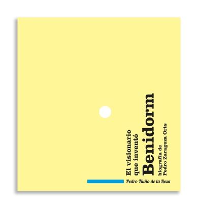 Portada del libro de Pedro Nuño de la Rosa. Ayuntamiento de Benidorm